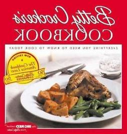Betty Crocker's Cookbook: Everything You Need to Know to Coo