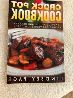 Crock Pot Cookbook-Easy, Delicious And Healthy Recipes-2018