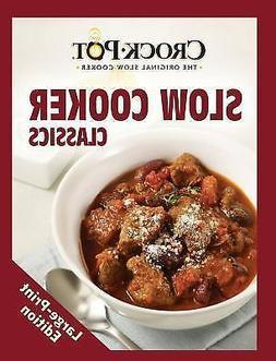 Crock Pot Slow Cooker Classics  Book