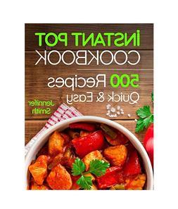 Instant Pot Pressure Cooker Cookbook by Jennifer Smith Paper