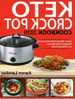 Keto Crock Pot Cookbook 2020  Quick, Vibrant & ))
