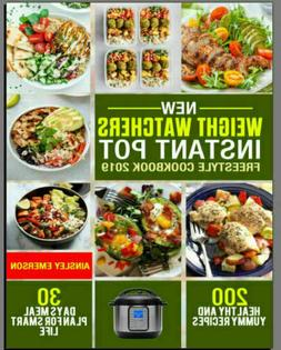 Weight Watchers New Instant Pot Freestyle Cookbook 2019